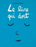 Cédric Ramadier et Vincent Bourgeau - Le livre qui dort.