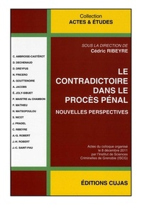 Histoiresdenlire.be Le contradictoire dans le procès pénal - Nouvelles perspectives Image
