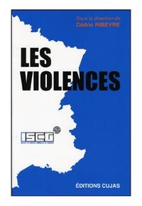 Cédric Ribeyre - Les violences.