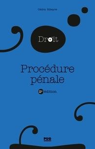 Télécharger des manuels scolaires sur ipad gratuitement Procédure pénale  - 2e édition par Cédric Ribeyre (Litterature Francaise) 9782706143960 DJVU