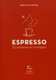 Cédric Sapin-Defour - Espresso - 52 semaines en montagne.