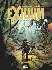 Cédric Simon et Eric Stalner - Exilium Tome 1 : Koïos.