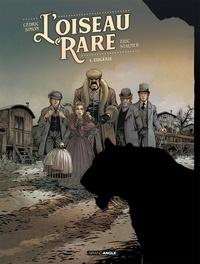 Cédric Simon et Eric Stalner - L'oiseau rare Tome 1 : Eugénie.