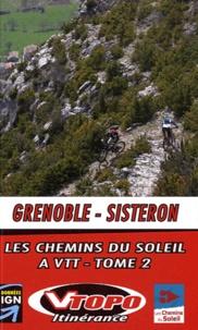 Cédric Tassan - Les chemins du soleil Grenoble-Sisteron - Tome 2, Grande traversée des Préalpes.