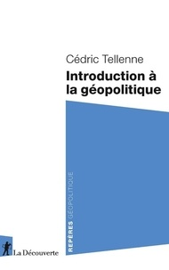 Cédric Tellenne - Introduction à la géopolitique.