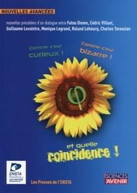 Cédric Villani et Fatou Diome - Comme c'est curieux, comme c'est bizarre et quelle coïncidence !.