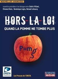 Cédric Villani - Hors-la-loi : quand la pomme ne tombe plus - Concours de nouvelles.