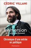 Cédric Villani - Immersion - De la science au Parlement.
