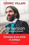 Cédric Villani - Immersion - De la science au Parlement.