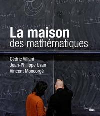 Cédric Villani et Jean-Philippe Uzan - La maison des mathématiques.