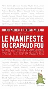 Cédric Villani et Thanh Nghiem - Le manifeste du crapaud fou.