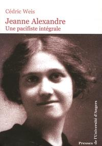 Jeanne Alexandre - Une pacificiste intégrale.pdf