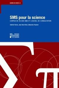 Cédrick Fairon et Anne Dister - SMS pour la science - Corpus de 30000 sms et logiciel de consultation. 1 Cédérom