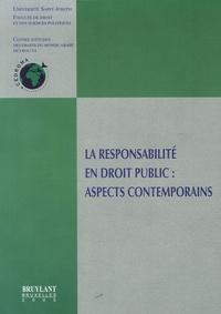 CEDROMA - La responsabilité en droit public : aspects contemporains - Colloque de Beyrouth 3-4 novembre 2004.