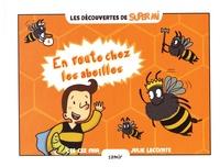 Cee Cee Mia et Julie Lecomte - En route chez les abeilles.