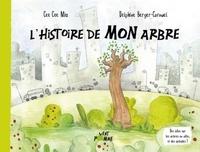 Cee Cee Mia et Delphine Berger-Cornuel - L'histoire de mon arbre.