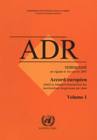 Deedr.fr Accord européen relatif au transport international des marchandises dangereuses par route - ADR restructuré en vigueur le 1er janvier 2005 en 2 volumes Image