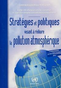 CEE-ONU - Stratégies et politiques visant à réduire la pollution atmosphérique.
