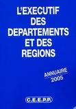 CEEP - L'exécutif des départements et des régions - Annuaire 2005.