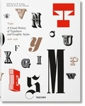 Cees-W De Jong et Jan Tholenaar - Type - A visual history of typefaces and graphic styles.