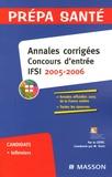 CEFIEC - Annales corrigées concours d'entrée IFSI 2005-2006.