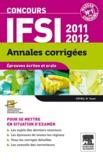CEFIEC et Mireille Tenet - Concours IFSI 2011-2012 - Epreuves écrites et orale.
