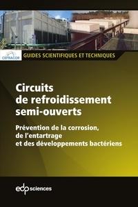 CEFRACOR - Circuits de refroidissement semi-ouverts - Prévention de la corrosion, de l'entartrage et des développements bactériens.