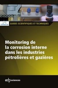 CEFRACOR - Monitoring de la corrosion interne dans les industries - Monitoring de la corrosion interne dans les industries.