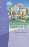 Cegibat - Guide pratique des installations de gaz - Maison individuelle.