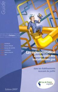 Cegibat - La réglementation commentée des installations gaz dans les établissements recevant du public.