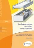 Cegibat - La réglementation en cuisines professionnelles - Installations de gaz naturel dans les ERP de 1ère à 4e catégorie.