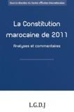 CEI - La Constitution marocaine de 2011 - Analyses et commentaires.