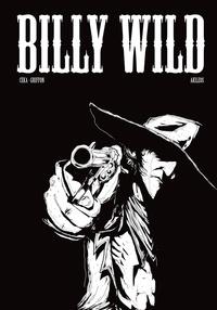 Céka et Guillaume Griffon - Billy Wild Intégrale : .
