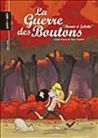 Céka et  Khaz - La Guerre des Boutons Tome 3 : Roméo et Juliette.