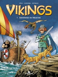 Céka et Juan-Maria Cordoba - Les vikings Tome 1 : Bienvenue en Neustrie.