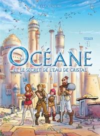 Céka et Patrice Lesourd - Océane et le secret de l'eau de cristal Tome 1 : .