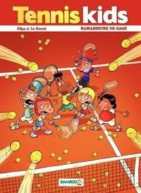 Céka et  Le Sourd - Tennis kids Tome 1 : Ramasseurs de gags.