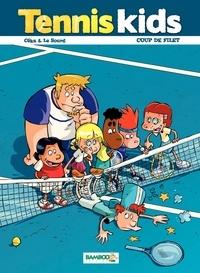 Céka et  Le Sourd - Tennis kids Tome 2 : Coup de filet.