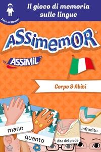 Céladon et Léa Fabre - Assimemor - Le mie prime parole in italiano: Corpo e Abiti.