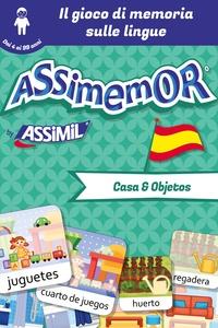 Céladon et Léa Fabre - Assimemor - Le mie prime parole in spagnolo: Casa y Objetos.