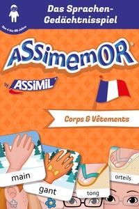 Céladon et Léa Fabre - Assimemor - Meine ersten Wörter auf Französisch: Corps et Vêtements.