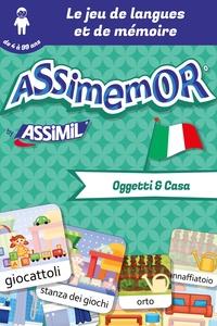 Céladon et Léa Fabre - Assimemor – Mes premiers mots italiens : Oggetti e Casa.