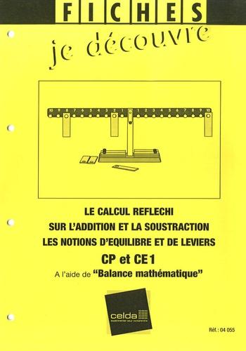 """Celda - Fiches """"Je découvre"""" à l'aide de la balance mathématique CP/CE1."""