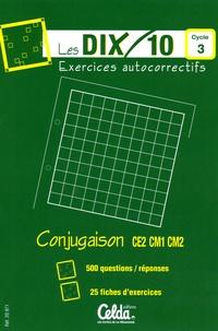 Celda - Les dix/10 conjugaison cycle 3 - Exercices autocorrectifs.