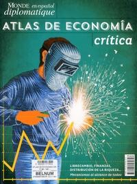 Renaud Lambert et Sylvain Leder - Le Monde diplomatique en español  : Atlas de Economia critica.