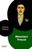 Céleste Albaret et Georges Belmont - Monsieur Proust.