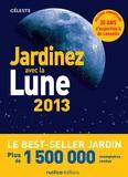 Céleste - Jardinez avec la lune 2013.
