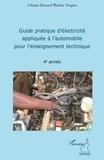 Célestin Bernard Wambo Tengwo - Guide pratique d'électricité appliquée à l'automobile pour l'enseignement technique.