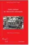 Célestin Bernard Wanbo Tengwo - Guide pratique de l'électricité automobile.