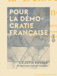 Célestin Bouglé et Gabriel Séailles - Pour la démocratie française - Conférences populaires.